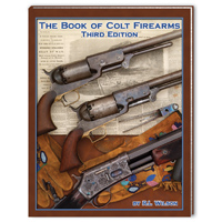 The Book of Colt Firearms - 3rd Edition